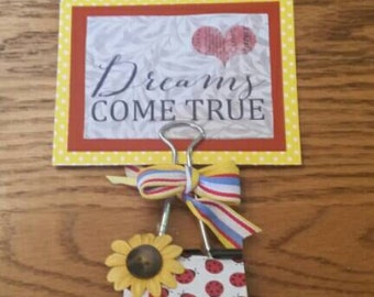 Altered Large Binder Clip,  Upcycled Photo Holder, Upcycled Encouraging Message Holder, Dreams Come True