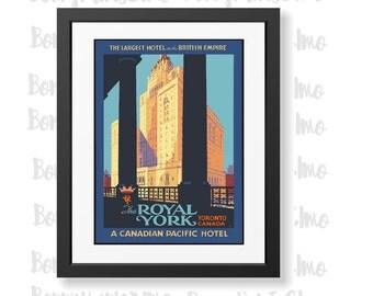 Toronto Poster, Royal York Hotel Print, Canada Travel Print, Toronto Royal York, Vintage Canada Print, Living Room Decor, Travelers Gift