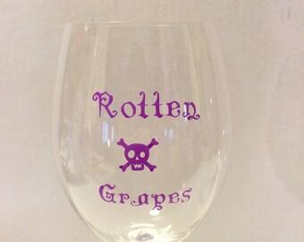 Wine Glass, Goblet, Stemmed Wine Glass, Rotten Grapes, Funny Wine Glass.