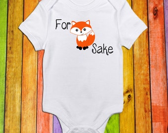 For Fox Sake//Short Sleeve Shirt//Bodysuit for Baby//Toddler//Baby Shower Gift//Baby Clothes//Toddler T Shirt//Funny//