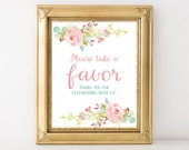 PRINTABLE Favor Sign, Wedding Favors Digital Print, Watercolor Pink Flowers, Vintage Wedding Sign, INSTANT DOWNLOAD