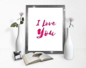 I Love You poster - Love - Love Poster - Poster Download - Classy Poster - Relationship Poster - Valentines - Gift - Instant Download