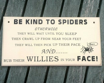 Spider wall plaque, wall hanging, wall decor, plaque, humorous plaque, spider willies, funny spider saying