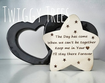 Freestanding Gift Star Plaque. Remembrance memory decoration star ornament gift present  wooden personalised The day has come