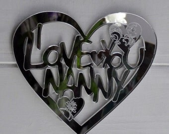 I LOVE YOU nanny / nannie Engraved Heart Acrylic Mirror