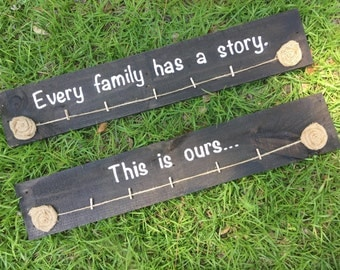 Every family has a story sign