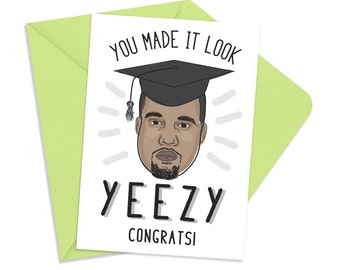 Printable Kanye West Graduation Congratulations Card, INSTANT DOWNLOAD, YEEZY Graduation Congrats Printable Card, Funny Hiphop Cards, Fu