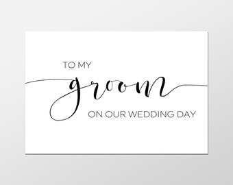 Groom Card, To My Groom On Our Wedding Day, Bride and Groom Cards, Wedding Printables, Wedding Decor, Wedding Cards, Wedding Invites