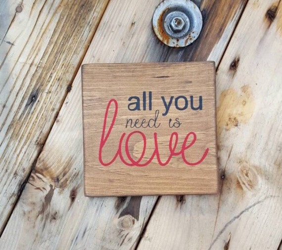 Rustic home decor wood sign sayings all you need is love for Home decor quotes signs