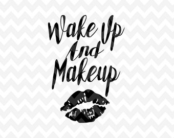 Makeup Quote, Makeup SVG, Quote Overlay, Motivation SVG, Vinyl, Vector, Cutting File, PNG, Cut Files, Clip Art, Overlay, Vector File, Quote