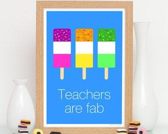 Teacher / Teaching Assistant Gift - Thank You Card - Teachers Are Fab Print - Unique Appreciation Gifts For Teachers / Teaching Assistants