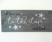 I Love You To The Stars And Back Custom Wood Sign. Hand Painted Stars. Quote Wall Decor. Romantic Sign. Gift for Lover. Valentines Gift.