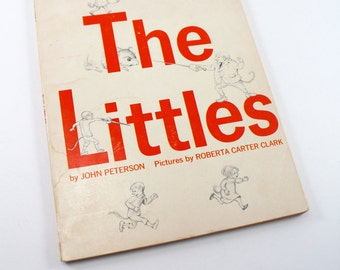 """1967 """"The Littles"""" by John Peterson, illustrated by Roberta Carter Clark - first original story, early Scholastic printing!"""
