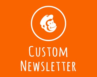 Custom Email Newsletter Design / Personalized MailChimp Template / Email Template Design + FREE Installation