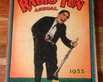 1955 Radio Fun Annual - cover a little worn inside in good condition