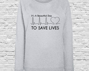 Grey's Anatomy Printed Ladies Fit Jumper / Sweater - It's A Beautiful Day To Save Lives