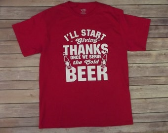 Thanks Giving T-shirt I will Start giving Print 100% Cotton All sizes and color
