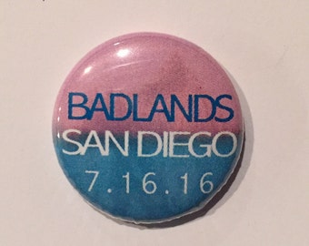Tour Pinback Button, 1 Inch, Tour Button, Magnet All Dates Available