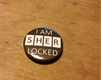 2.5cm/1 inch 'I am sherlocked' pin badge