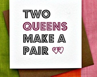 Two Queens- Gay Wedding Card, Gay Commitment Ceremony Card, Gay Valentine, Gay Love Card, Cheeky Gay Card, Funny Gay Card , Gay anniversary.