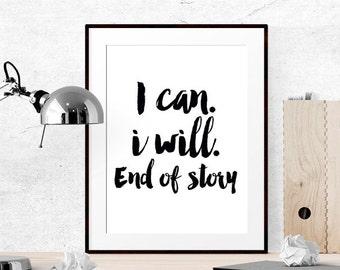 I can I will, Motivational wall decor, Wall art inspirational, Inspirational quote printable, Inspirational quote wall art