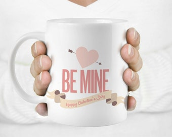 Valentine's day mug, be mine mug, Love mug, Gift mug, Anniversary mug, Coffee Cup, Valentine gift for her gift for him Printed mug HuppyMugs