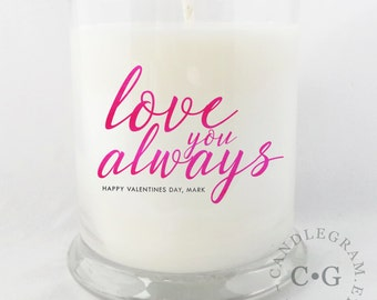 CandleGram 10oz Soy Candle....Love Always