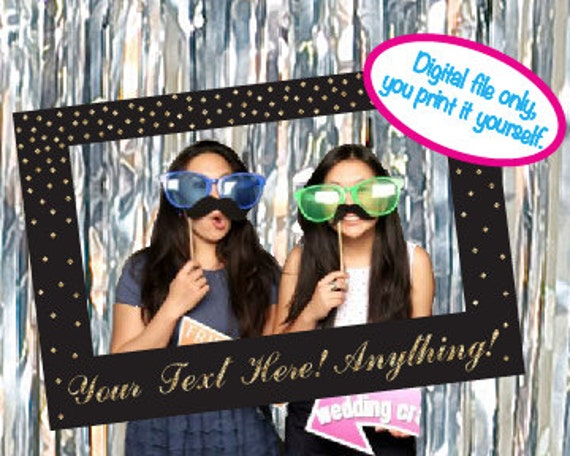 print it yourself photo booth prop picture frame photo prop