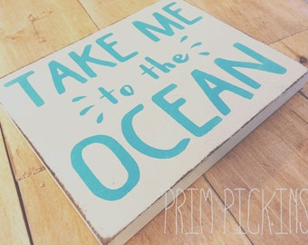 Take me to the ocean box sign wood ocean beach sign made in canada prim pickins