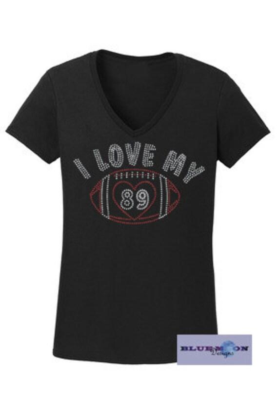 I love my Football Player Rhinestone T-Shirt Made to order