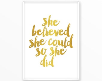 She believed Print, motivational, gold, scandinavian Poster, Quotes, printable, Typography, Poster, Inspirational Home Decor, wall art, gift