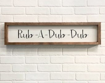 7x30| rub a dub dub| bathroom sign| handmade| distressed| farmhouse|