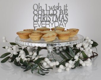 I Wish It Could Be Christmas Cake Topper Decoration - Red Or Silver