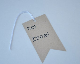 Hand Stamped Kraft Paper To/From Gift Tags, Set of 10