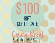 Gift Certificate towards any item in our shop!