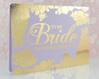 To My Bride on Our Wedding Day Gold Foil Card, On Our Wedding Day, Wedding Card Bride, Gift for Bride, Wedding Day Card, To My Wife, Lilac