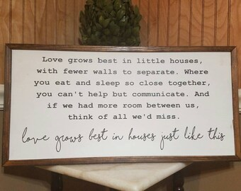 Love Grows Best In Houses Just Like This.. Handmade Sign