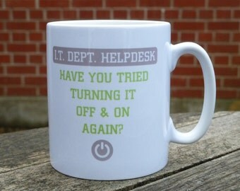 Have You Tried Turning it Off & On Again? Mug (can be personalised)