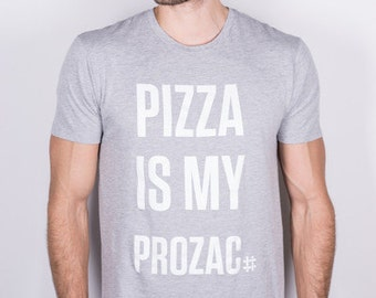 Pizza is my Prozac