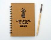 I've heard it both ways - Psych inspired notebook/journal