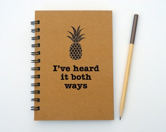I've heard it both ways - Psych inspired notebook/journal