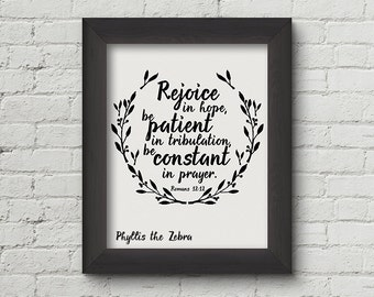 Romans 12:12/calligraphy quote/Scripture wall art/printable/inspirational/