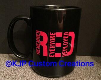Remember Everyone Deployed mug