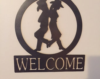Welcome Cowboy/cowgirl sign