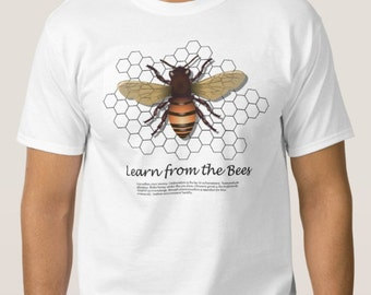 Men's Tee Shirt: Learn from the Bees