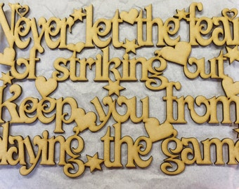 Never let the fear of striking out plaque