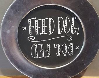 Dog fed; feed dog sign
