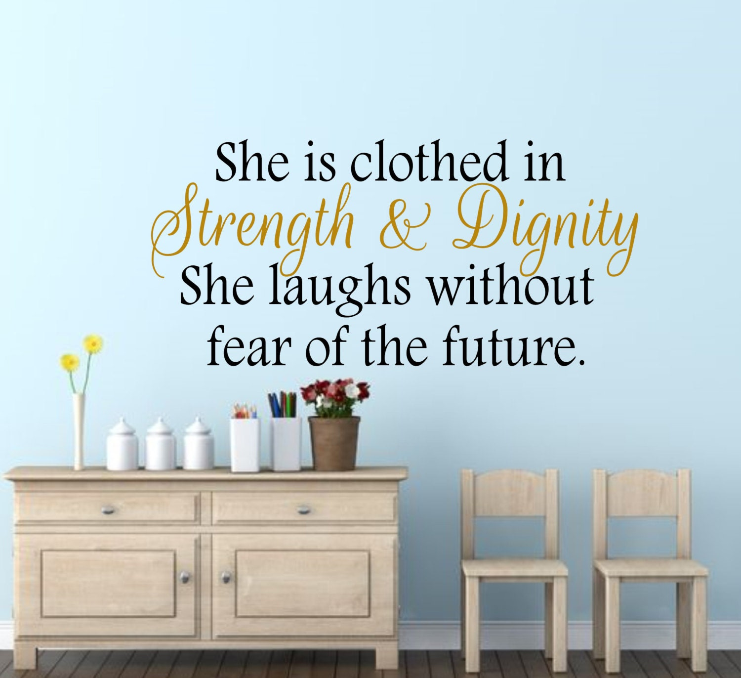 Dignity Wall: She Is Clothed In Strength & Dignity-Wall Decal
