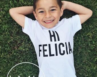 Hi Felicia Toddler and Kids T-Shirt