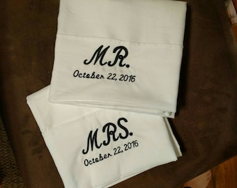 Mr. & Mrs. Embroidered pillow cases!